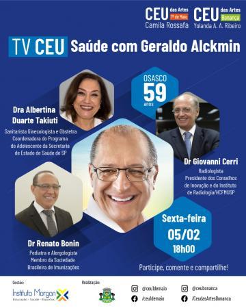 """Geraldo Alckmin fala sobre """"Saúde"""" em Live dos CEUs das Artes de Osasco"""